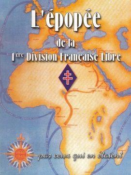 L'Épopée de la 1ère Division Française Libre par ceux qui en étaient (livre)