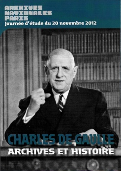 Charles de Gaulle. Archives et mémoire (journée d'étude)