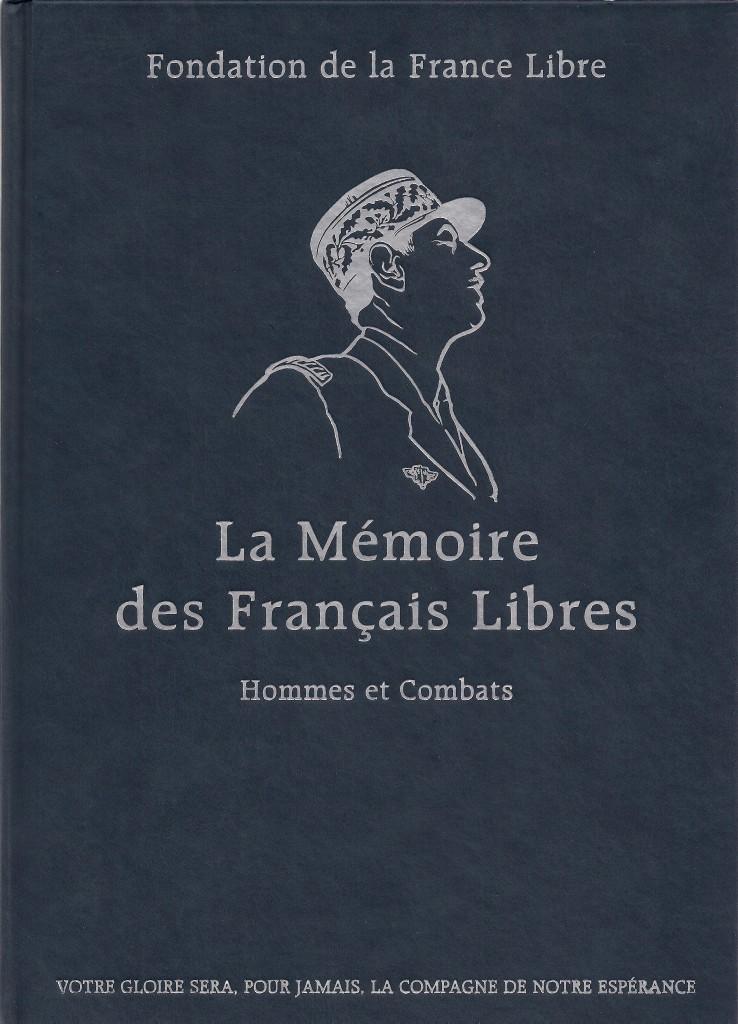 LA MEMOIRE DES FRANCAIS LIBRES