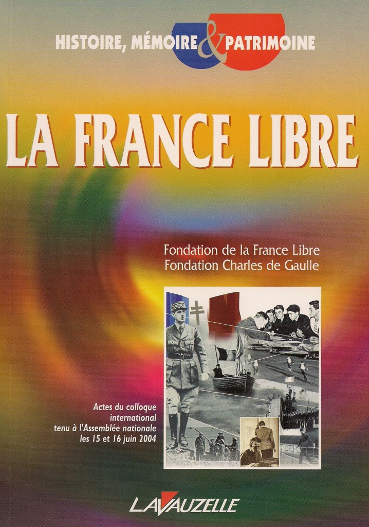 LES ACTES DU COLLOQUE LA FRANCE LIBRE
