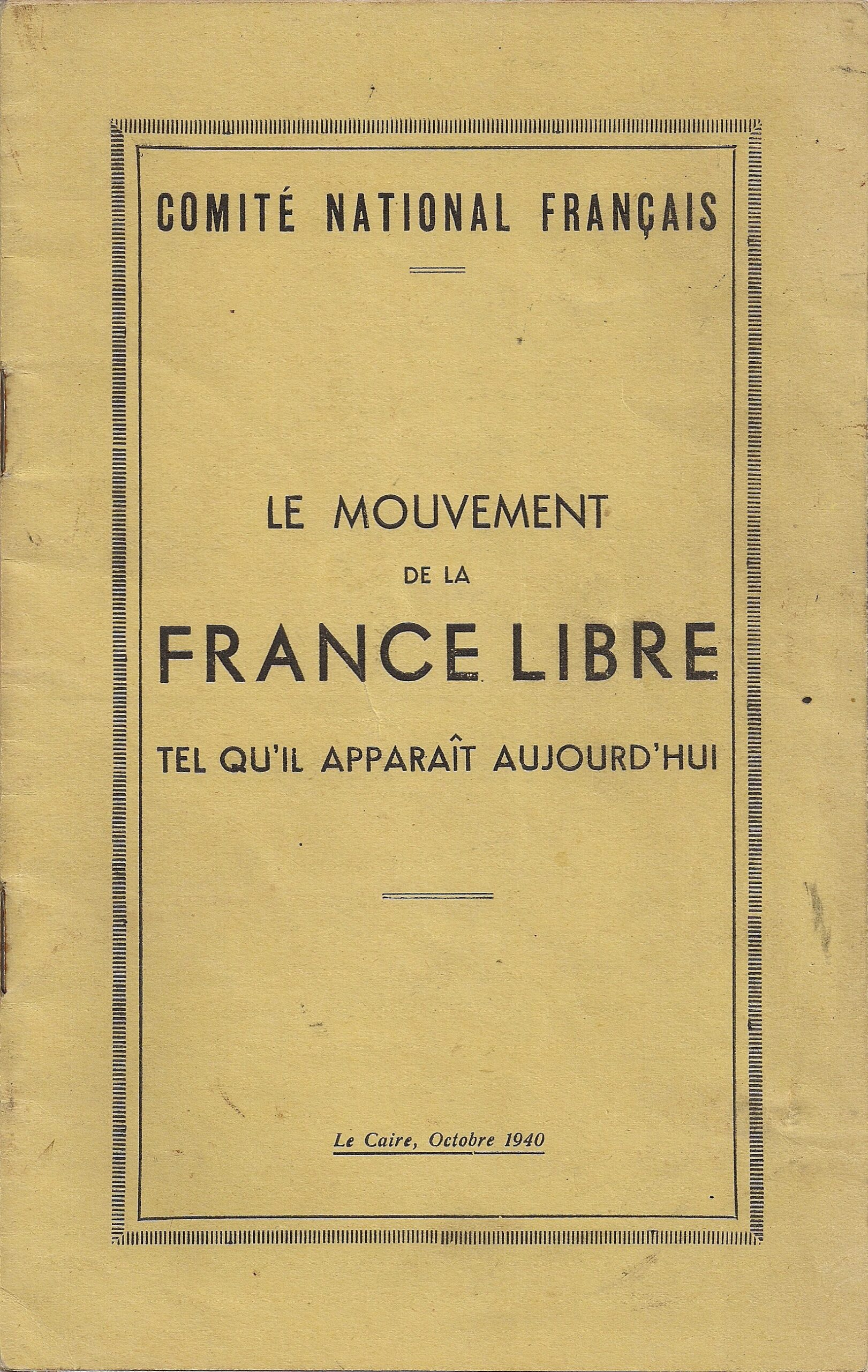 Le mouvement de la France Libre tel qu'il apparaît aujourd'hui
