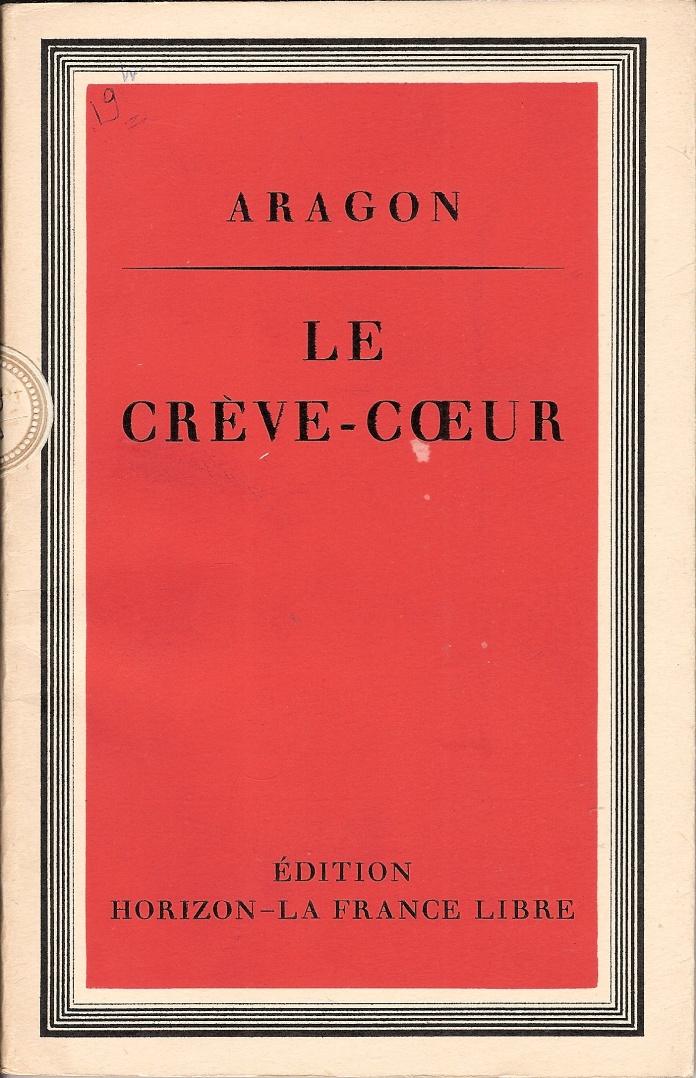 Préface d'André Labarthe au Crève-Cœur d'Aragon