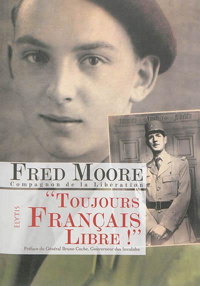 Présentation de « Toujours Français Libre ! » (rencontre)