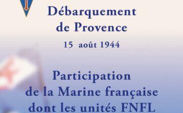 15 août 2019 : hommage aux unités de la Marine française ayant participé au débarquement de Provence