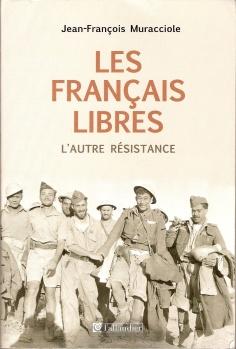 Les Français Libres: L'autre Résistance (livre)