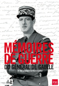 « Mémoires de guerre du général de Gaulle » (DVD)