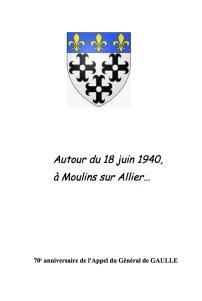 Autour du 18 juin 1940, à Moulins sur Allier…