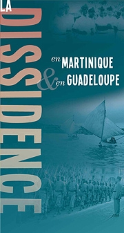 La Dissidence en Martinique et en Guadeloupe 1940-1945 (exposition)