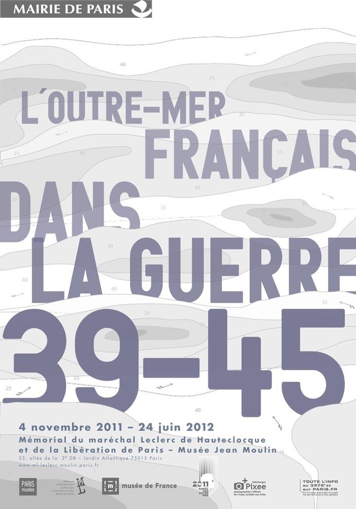 L'Outre-mer français dans la guerre 1939-1945 (exposition)