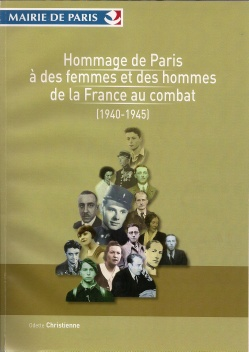 Hommage de Paris à des femmes et des hommes de la France au combat (1940-1945)