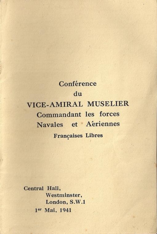 Conférence du vice-amiral Muselier, commandant les forces navales et aériennes françaises libres