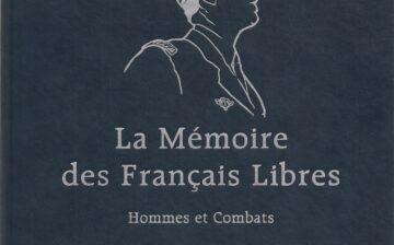La mémoire des Francais libres – hommes et combats