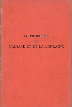 Le problème de l'Alsace et de la Lorraine