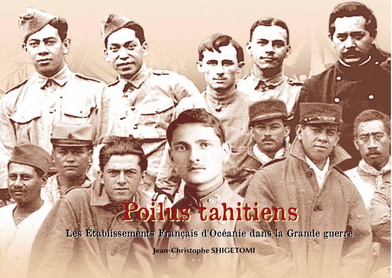 Poilus tahitiens, les Établissements français d'Océanie dans la grande Guerre (livre)