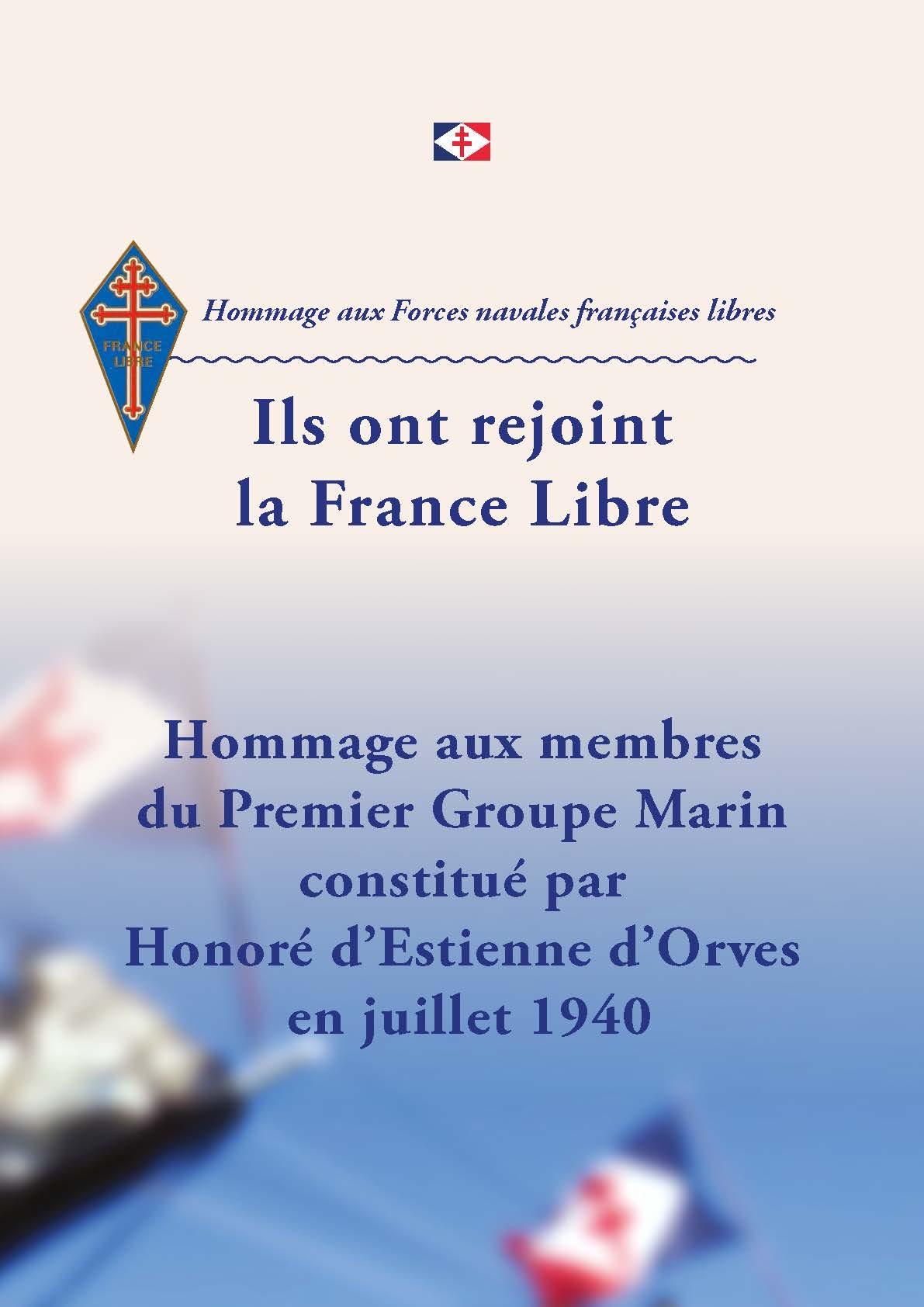 Hommage au Premier Groupe Marin constitué par Honoré d'Estienne d'Orves en juillet 1940